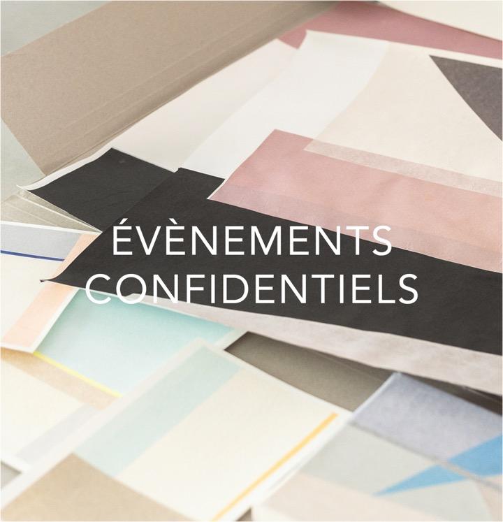 evenements confidentiels